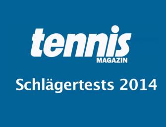 tennis MAGAZIN-Schlägertests 2014