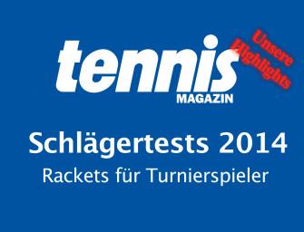 tennis MAGAZIN-Schlägertest für Turnierspieler