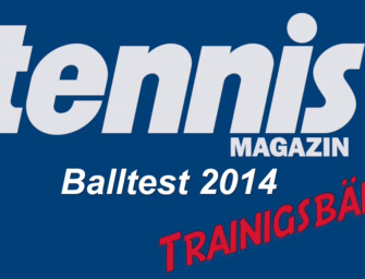 tennis MAGAZIN-Balltest 2014