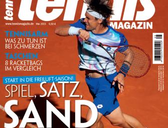 tennis MAGAZIN 5/2015: Spiel, Satz, Sand – Start in die Freiluft-Saison!