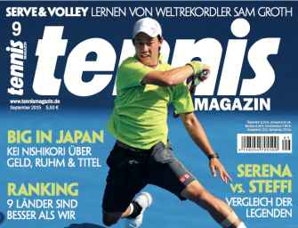 tennis MAGAZIN 9/2015: Big in Japan – Kei Nishikori über Geld, Ruhm & Titel