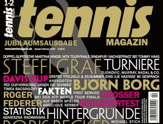 tennis MAGAZIN 1-2/2016 – die Jubiläumsausgabe