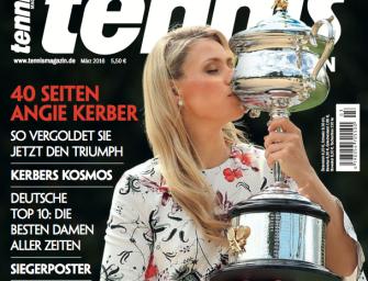 tennis MAGAZIN 3/2016 – 40 Seiten zum Triumph von Angelique Kerber