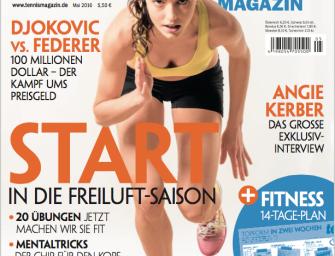 tennis MAGAZIN 5/2016 – Start in die Freiluft-Saison