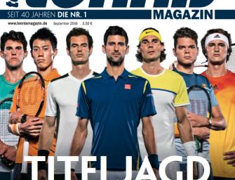 tennis Magazin 9/2016: Titeljagd – Spannung pur bei den US Open