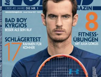 tennis MAGAZIN 1-2/2017: Andy Murray – darum ist er so stark