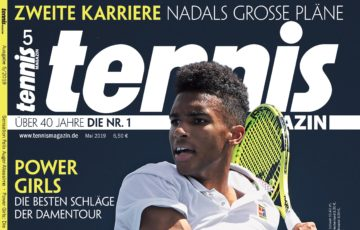 Tennis Magazin 05/2019: Felix Auger-Aliassime – Sensation in Miami