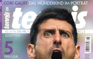 Tennis Magazin 08/2019: Wahnsinn! Djokovic gewinnt zum 5. Mal Wimbledon