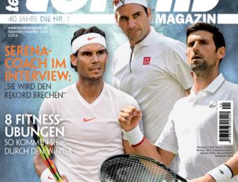 tennis MAGAZIN 11-12/2019: Wer wird der Größte: Federer, Nadal oder Djokovic?