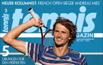 tennis MAGAZIN 3/2020: Die neuen Stärken von Alexander Zverev