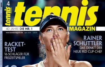 tennis MAGAZIN 4/2020: Und Tschüss… der Rücktritt von Maria Sharapova