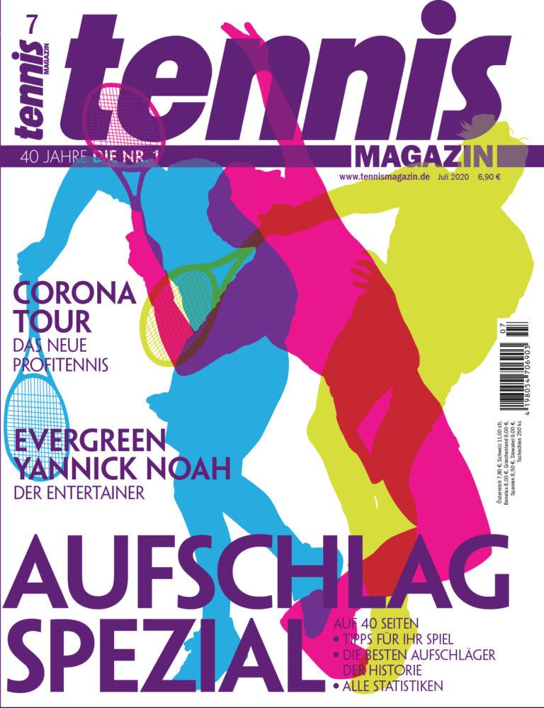 tennis MAGAZIN 7/2020 – Aufschlag-Spezial