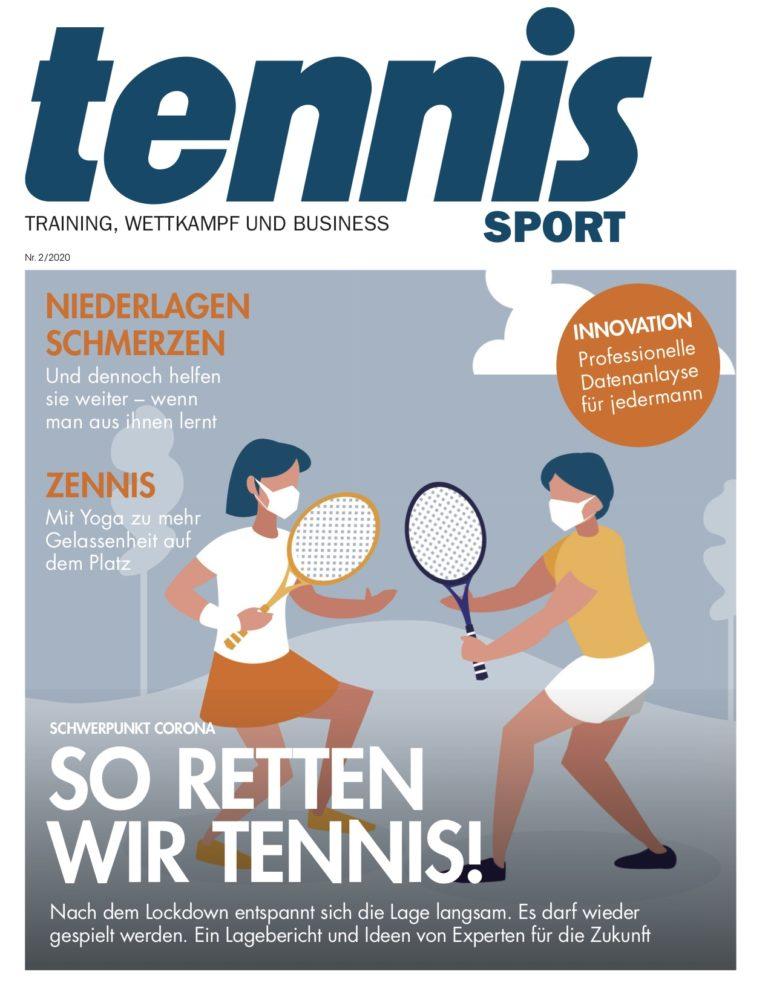 tennisSPORT 02/2020: So retten wir Tennis!