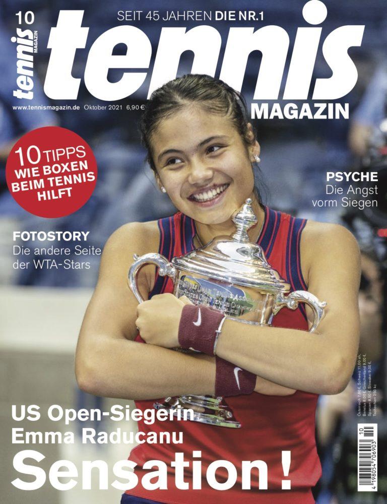 tennis MAGAZIN 10/2021: Sensation! Emma Raducanu gewinnt die US Open